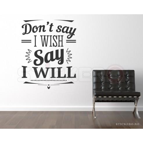 Say I will - sticker mesaj motivational