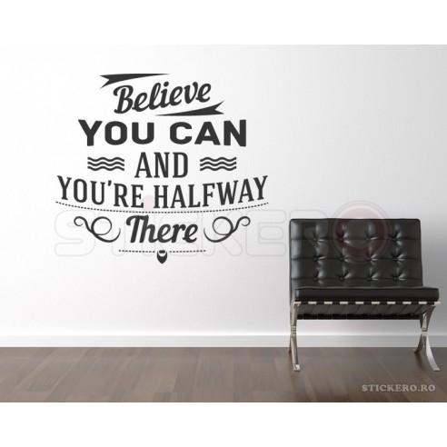 Believe you can - sticker mesaj...