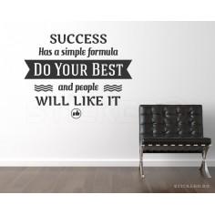 Success has a simple...
