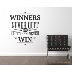 Winners never quit -...