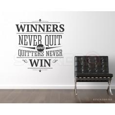 Winners never quit -...