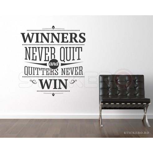 Winners never quit - sticker mesaj...