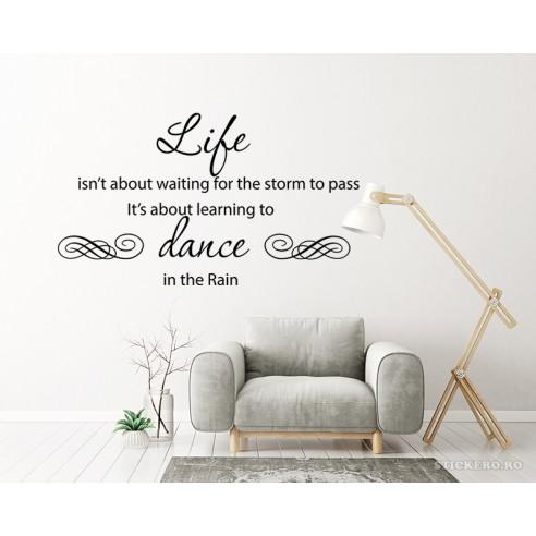 Sticker decorativ- Life isn't about...