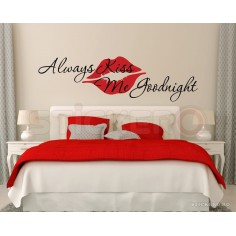 Always kiss me goodnight -...